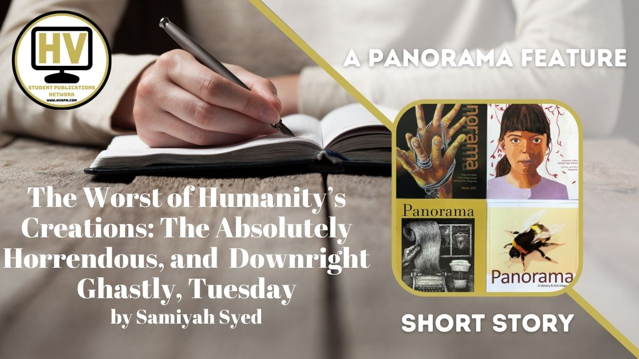 The Worst of Humanity's Creations: The Absolutely Horrendous, and  Downright Ghastly, Tuesday